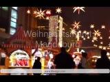 Рождество в Германии 2014 Weihnachtsmarkt Magdeburg