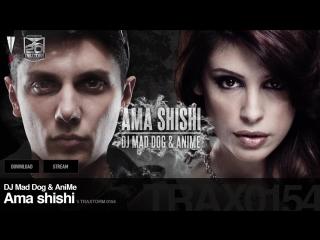 DJ Mad Dog AniMe - Ama shishi - Traxtorm 0154 [HARDCORE]
