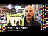 Lee Ranaldo - What's In My Bag