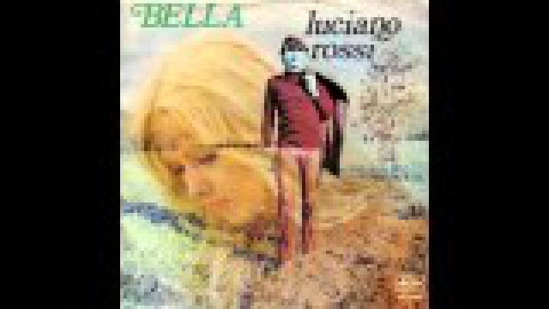 Luciano Rossi - Bella (1975)