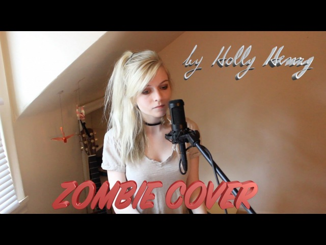 Zombie The Cranberries Holly Henry Cover