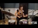 Cindy Blackman Santana - Vic Firth Signature Stick Product Spotlight