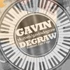 ♪ ♫ ♬ Gavin DeGraw ♬ ♫ ♪
