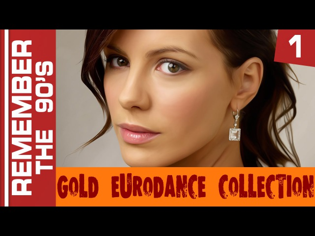 Remember The 90's - Gold Eurodance Collection 1