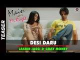 Desi Daru Song Teaser HD | Main Aur Mr. Riight | Barun Sobti & Shenaz Treasury | Bappi Lahiri
