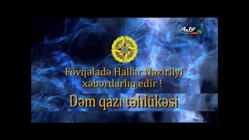 Fövqəladə Hallar Nazirliyi xəbərdarlıq edir - Dəm qazı təhlükəsi!