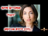 NEW: Interview with Naomi Grossman  AKA  Pepper of American Horror Story!!