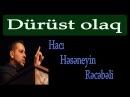 Dürüst olaq Hacı Rəcəbəli