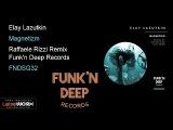 Elay Lazutkin - Magnetizm (Raffaele Rizzi Remix)