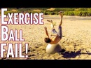 Epic Exercise Ball Fail Compilation