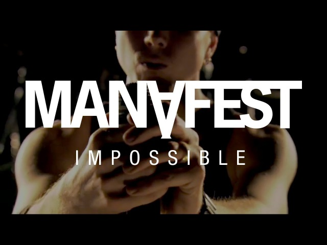 Manafest - Impossible ft. Trevor McNevan of Thousand Foot Krutch (Official Music Video)