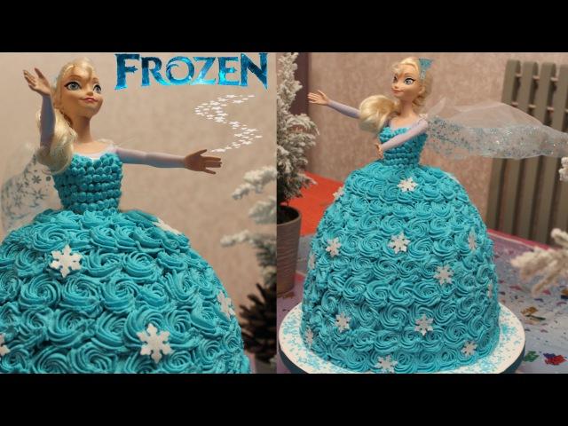 (vk.com/LakomkaVK) Как сделать торт с куклой Эльза Холодное сердце. Elsa die Eiskönigin Torte aus Sahne selber machen Anleitung