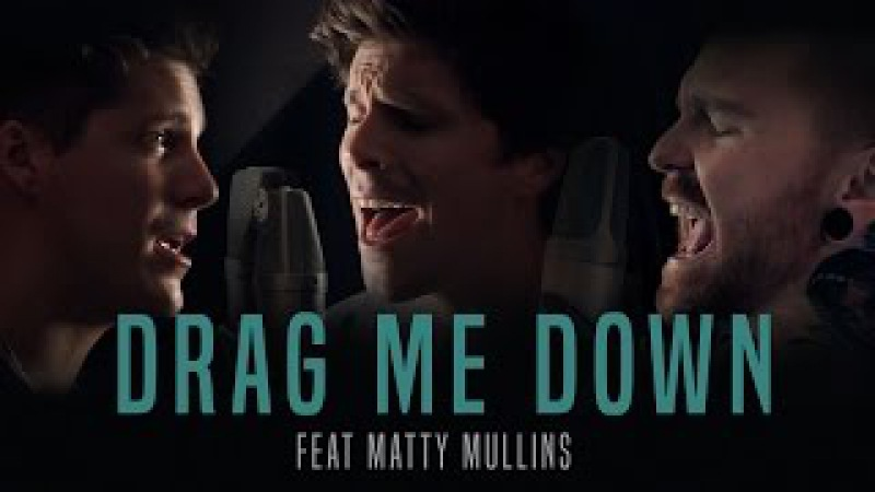 One Direction - Drag Me Down (cover by Our Last Night ft Matty Mullins)