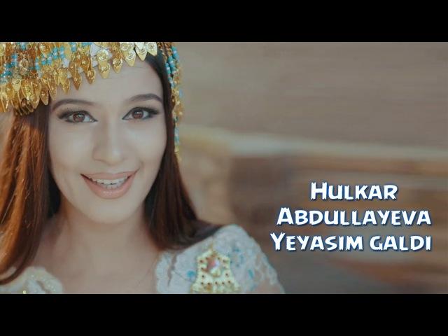 Hulkar Abdullayeva - Yeyasim galdi | Хулкар Абдуллаев - Еясим галди