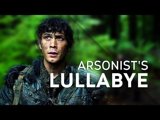 The 100|| Arsonists Lullabye