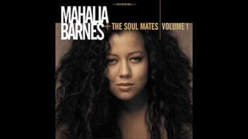 Mahalia Barnes - It's A Shame