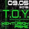 T.O.Y. / Xenturion Prime в Москве 9 мая!