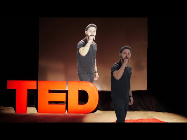 Shia LaBeouf TED Talk