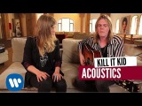 Kill It Kid - Tired Of The Way You Want To Live (Live & Acoustic)