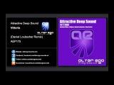 Attractive Deep Sound - Vittoria (Daniel Loubscher Remix) Alter Ego Progressive