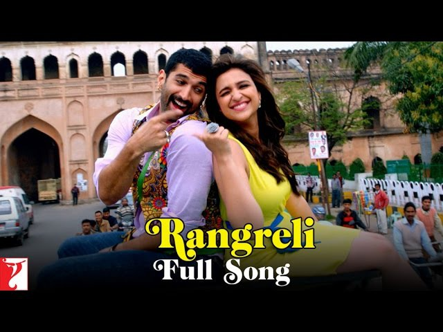 Rangreli - Full Song | Daawat-e-Ishq | Aditya Roy Kapur | Parineeti Chopra | Wajid | Shreya Ghoshal