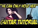 He can only hold her (guitar tutorial) - Amy Winehouse
