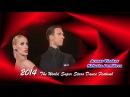 2014 WSS《Waltz Tango》Arunas and Kathusha 超級巨星 480p
