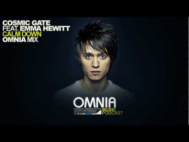 Cosmic Gate Feat Emma Hewitt Calm Down Omnia Remix