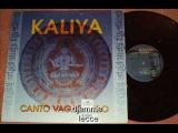 Kaliya - Canto Vagabundo