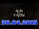 Alin yazisi (26.04.2015)