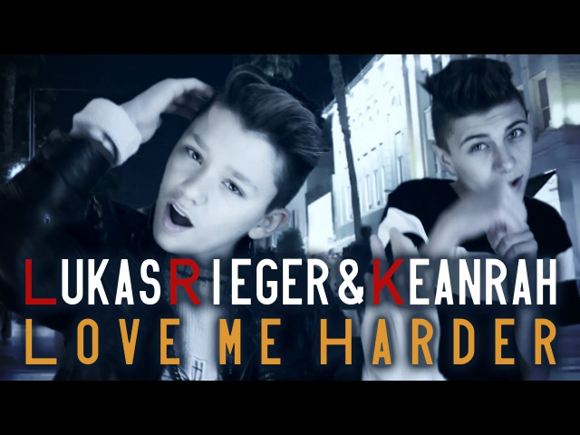 LUKAS RIEGER KEANRAH Love Me Harder Ariana Grande prod by Vichy Ratey