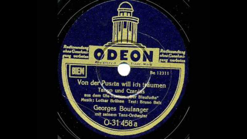 Von der Puszta will ich träumen Georges Boulanger