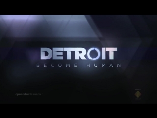 Detroit  Become Human Paris Games Week 2015 Trailer