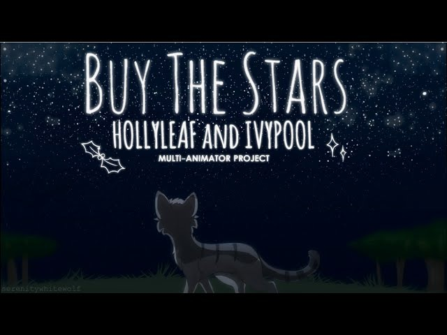 ☆Buy the Stars | Hollyleaf Ivypool | Warriors MAP☆