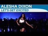 Alesha Dixon - Lets get excited