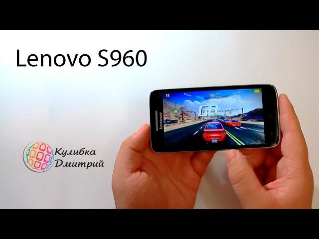 Lenovo S960 . 4 ядра MTK 6589W . 5