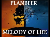 MELODY OF LIFE --- ChiLLout Mix ( от Sonic Scope &amp PLANBEERa )