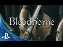 Bloodborne - Soundtrack Recording Session - Behind the Scenes | PS4