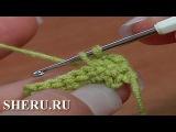 Как вязать крючком столбик без накида. Урок 5