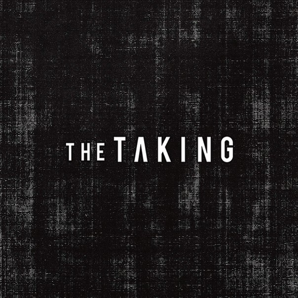The Taking - The Taking (2015)