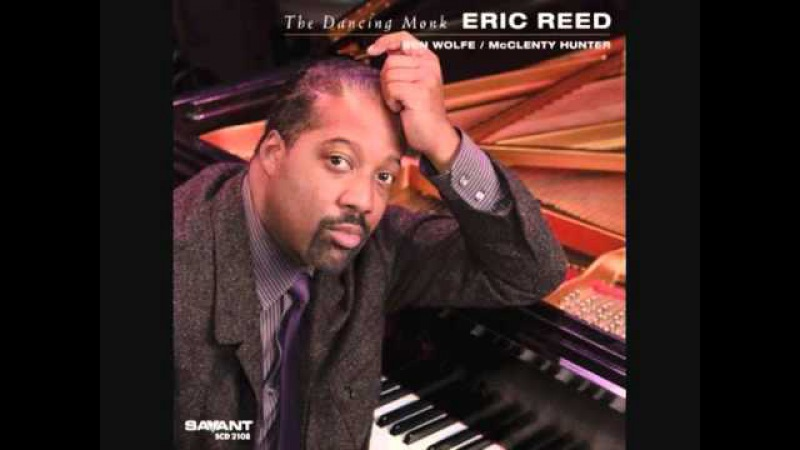 Eric Reed - Reflections (Thelonious Monk)
