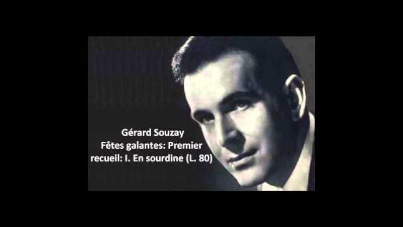 Gérard Souzay The complete Fêtes galantes Premier recueil L. 80 (Debussy)