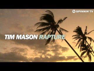 Tim Mason - Rapture (Available February 16)