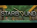 Starbound #2- Юные натуралисты
