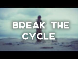 HANNIBAL // { Break The Cycle }