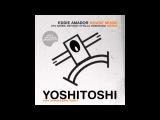 Eddie Amador - House Music (Uto Karem Remix) Yoshitoshi Recordings