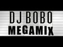 DJ BoBo Greatest Hits Megamix