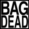 Bag Dead (Bgdd)