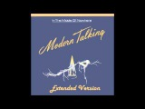 Modern Talking - Stranded In The Middle Of Nowhere Extended Version