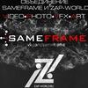 SameFrame • Zap World | Creative Union